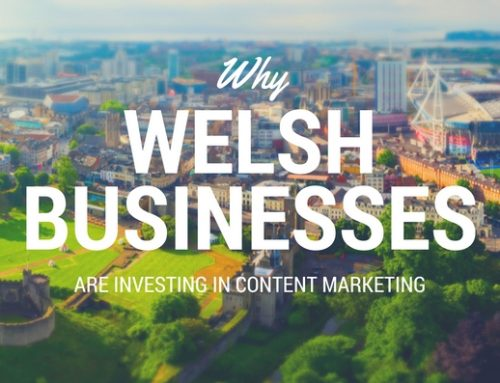 Why top Welsh businesses are investing in content marketing